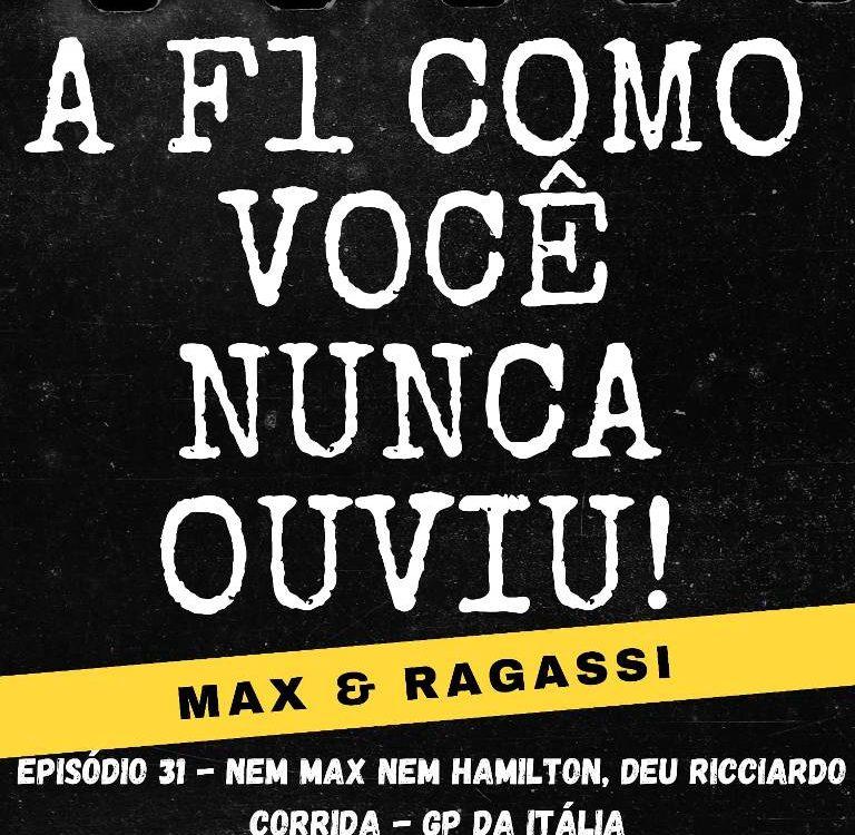Podcast Max & Ragassi: Episódio 31- GP Itália corrida