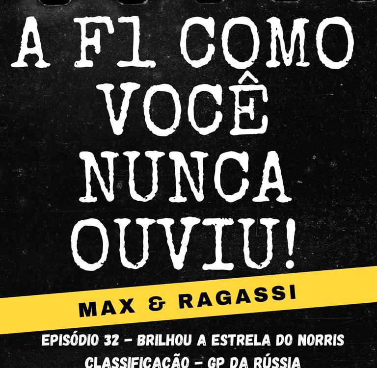 Podcast Max & Ragassi: Episódio 32- GP Rússia Classificação